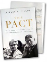The Pact: Bill Clinton, New Gingrich, and the Rivalry that Defined a Generation