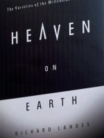 Heaven on Earth - Richard Landes